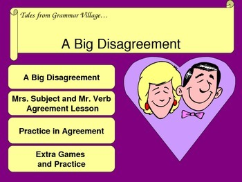 The Big Disagreement - Subject-Verb Agreement Lessons and