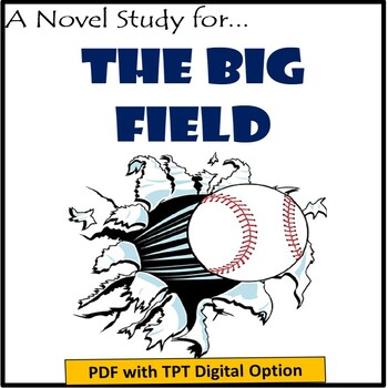 The Big Field, by Mike Lupica: A Novel Study