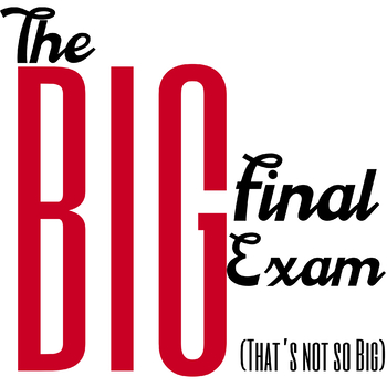The Big Final Exam - The Last Day of School