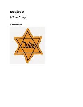 The Big Lie -A True Story