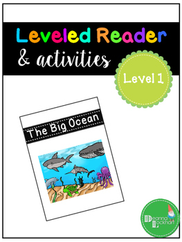 The Big Ocean - a leveled reader & activities