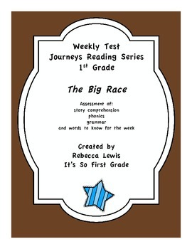 The Big Race Assessment from the Journeys Reading Series
