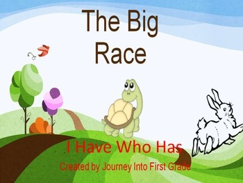 The Big Race I Have Who Has (First Grade Journeys Common C