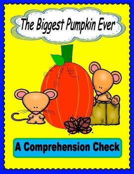The Biggest Pumpkin Ever --  Comprehension