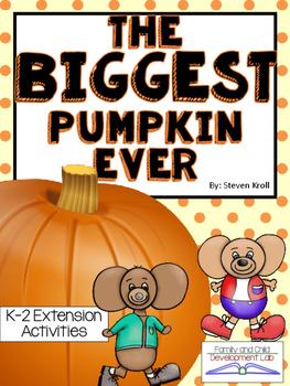 The Biggest Pumpkin Ever Interactive Read-a-loud Book Study