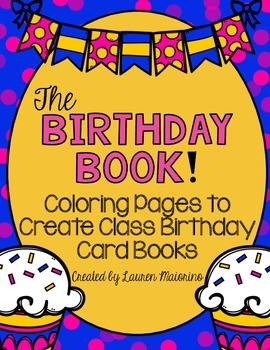 The Birthday Book: Coloring Pages to Make Class Birthday C