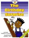 """THE BIRTHDAY SURPRISE"" -CHARACTER EDUCATION SERIES - CARING"
