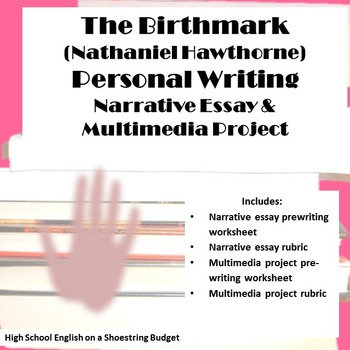 The Birthmark Personal Writing Narrative and Multimedia (N