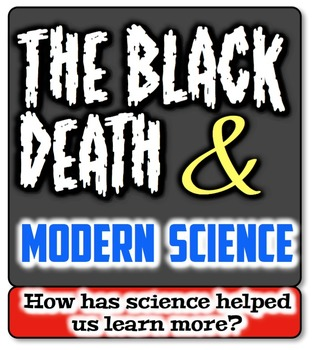 Black Death & Modern Science:  How Can We Learn More About
