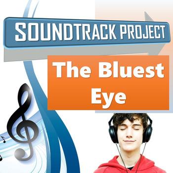 The Bluest Eye - Soundtrack Project