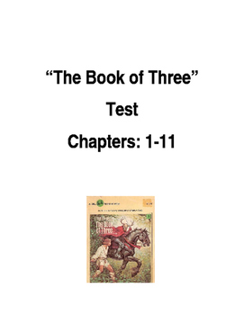 """""""The Book of Three"""" by Lloyd Alexander, Test Chapters 1-11"""