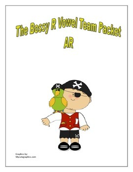 The Bossy R packet- AR vowel team