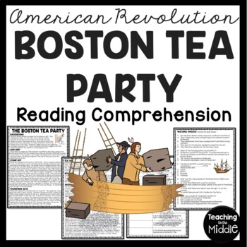 The Boston Tea Party Reading Comprehension Article; Americ