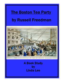 The Boston Tea Party by Russell Freedman:  A Nonfiction Bo