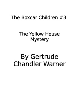 The Boxcar Children #3- The Yellow House Mystery book study