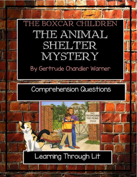 The Boxcar Children THE ANIMAL SHELTER MYSTERY - Comprehen
