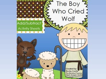 The Boy Who Cried Wolf Adding/Subtracting Sheets (10) w/ m