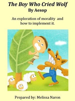 The Boy Who Cried Wolf - An exploration of morality and ho