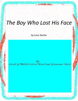 The Boy Who Lost His Face Novel Unit with Literary and Gra