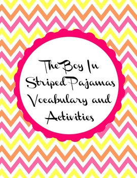 The Boy in Striped Pajamas Vocabulary and Comprehension Questions