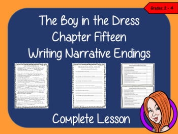 The Boy in the Dress  – Writing a Narrative Ending -  Comp
