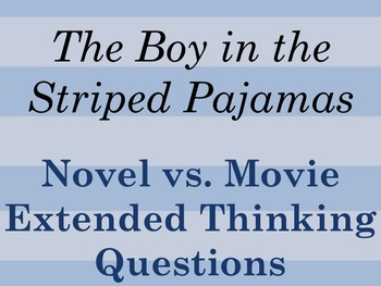 The Boy in the Striped Pajamas: Novel vs. Movie Extended T