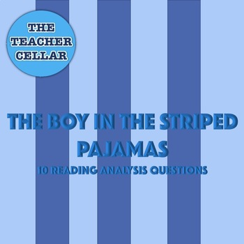 The Boy in the Striped Pajamas Reading Analysis Questions