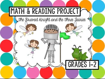 The Bravest Knight: Math/Reading Project for First Graders