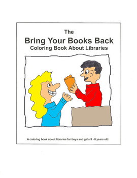 Bring Your Books Back Coloring Book About Libraries, Media