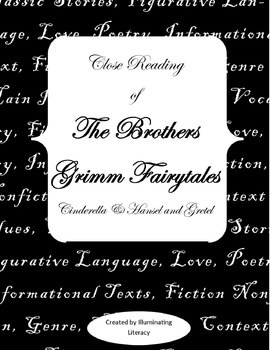 The Brothers Grimm: A Close Read of Cinderella and Hansel