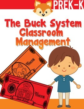 The Buck System Classroom Management