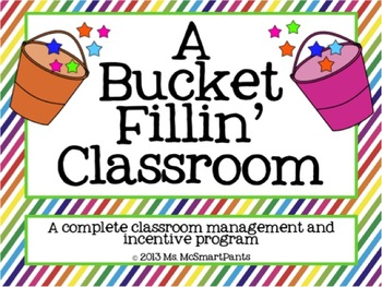 The Bucket Fillin' Classroom-a complete classroom manageme