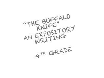 """""""The Buffalo Knife"""" a writing assignment"""