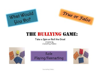 The Bullying Game: Take a Spin or Roll the Dice
