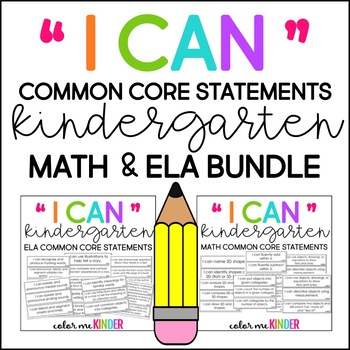 "Kindergarten ""I Can"" Statements for Math & ELA Bundle"