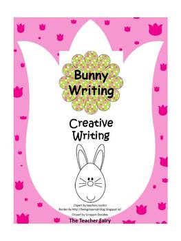 The Bunny Left Me..... Writing