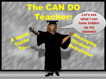 The CAN DO Teacher: Managing Student Behaviour