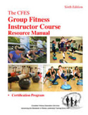 The CFES  Group Fitness Instructor Course Manual, Program