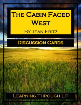 Jean Fritz THE CABIN FACED WEST - Discussion Cards