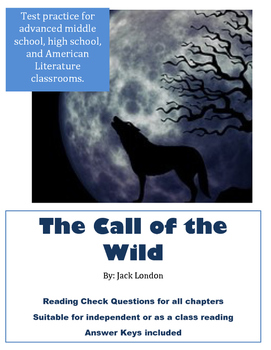 The Call of the Wild Chapter Reading Checks