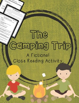 The Camping Trip: A Fictional Close Reading Activity
