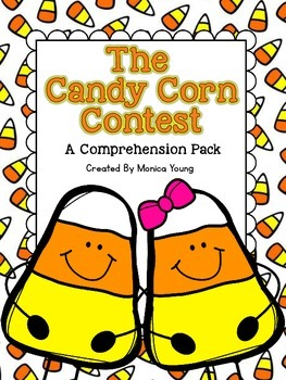The Candy Corn Contest ~ A Comprehension Pack