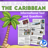 """The Caribbean: Our Island Neighbors"" Informational Comple"