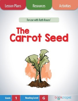 The Carrot Seed Lesson Plans & Activities Package, Third G