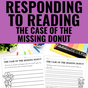 The Case of the Missing Donut - Reading Response