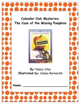 The Case of the Missing Pumpkins Comprehension Packet