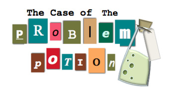 The Case of the Problem Potion