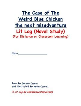 The Case of the Weird Blue Chicken the next misadventure Lit Log