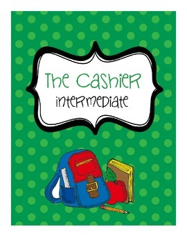 """The Cashier"" Practice with Making Change (Whole Dollar/Mi"