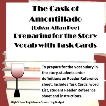 The Cask of Amontillado Preparation Vocab w Task Cards (Ed